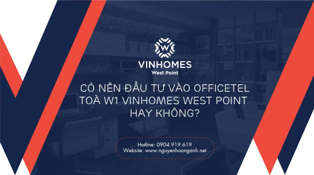 co-nen-dau-tu-can-ho-officetel-vinhomes-west-point (1)